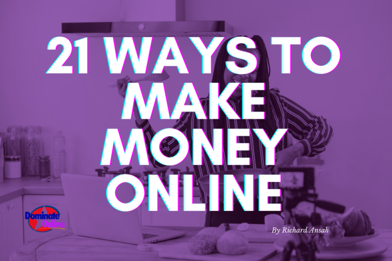 21 Ways To Make Money Online This Year